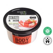 Organic Shop Eko odżywczy mus do ciała - Organiczna Truskawka i Mleko 250 ml