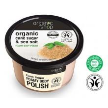Organic Shop Foamy Body Polish peeling do ciała Cukier trzcinowy 250 ml