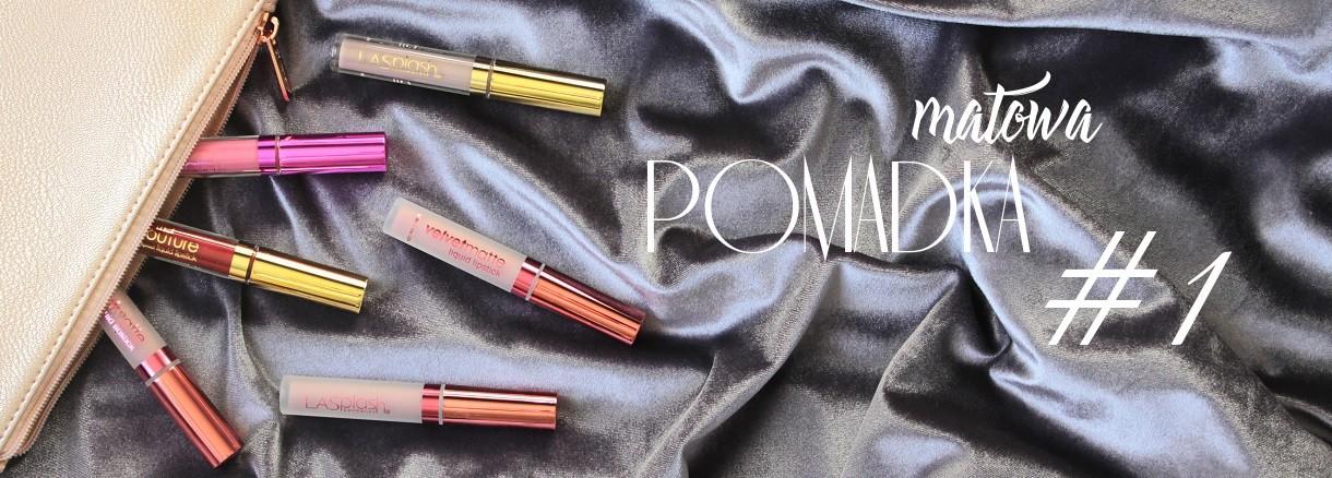 Matowe pomadki LASPLASH - Drogeria internetowa Puderek.com.pl